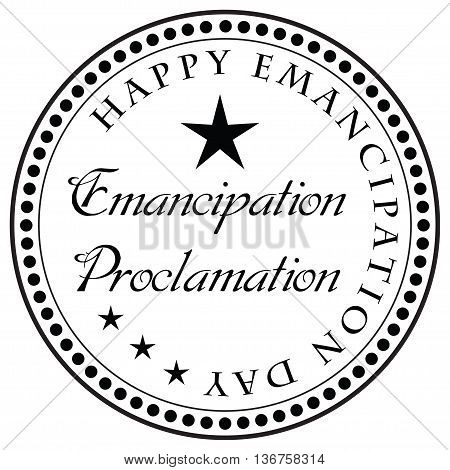 Stamp Emancipation Proclamation - Happy Emancipation Day. Vector illustration.