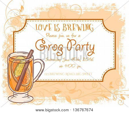 vector hand drawn grog party invitation card, vintage frame, glass and leaves.