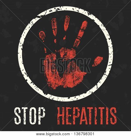 Conceptual vector illustration. Global problems of humanity. Stop Hepatitis.