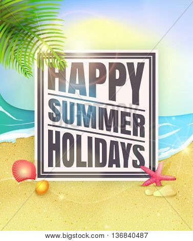 Happy summer holidays. Summer background with starfishes and shells on sand. Vector