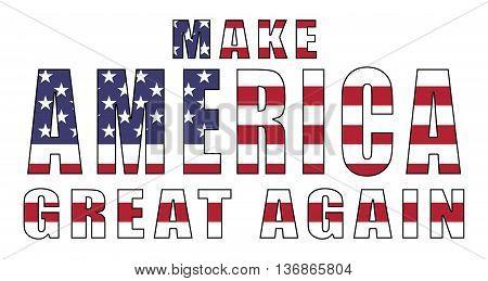 Make America Great Again - slogan for Republican 2016 presidential campaign
