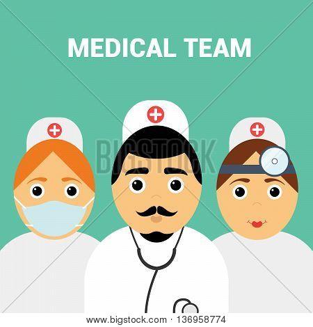 Medical team. Doctor man and  doctor otolaryngologist. Nurse. Vector modern flat design.