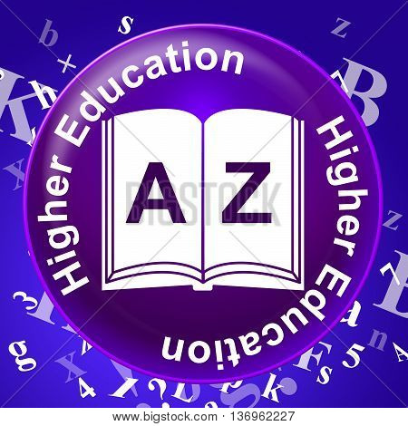 Higher Education Shows Graduate School And Learning