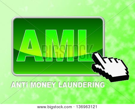 Aml Button Represents Anti Money Laundering And Website