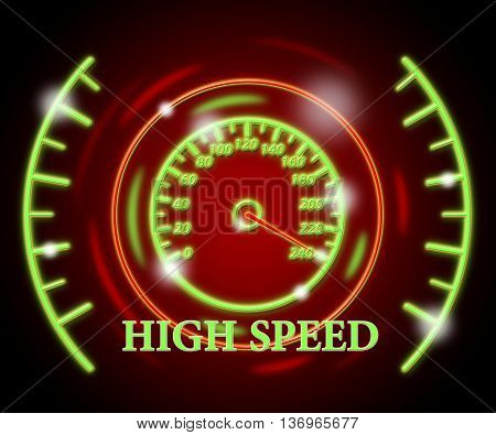 High Speed Represents Scale Action And Speedometer
