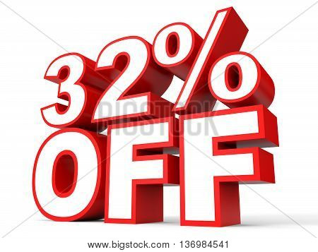 Discount 32 Percent Off. 3D Illustration On White Background.