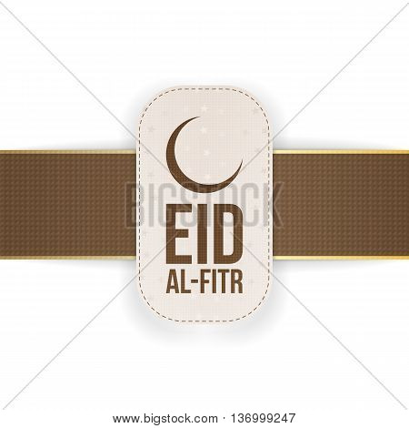 Eid al-Fitr realistic beautiful Tag with Ribbon and Shadow. Vector Illustration