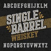 Single barrel whiskey label font with sample design. Ideal for any labels design in vintage style such as whiskey, absinthe, scotch, gin, rum or bourbon. poster
