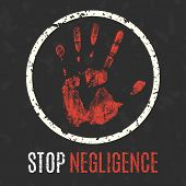 Vector illustration. Global problems of humanity. Stop negligence sign. poster