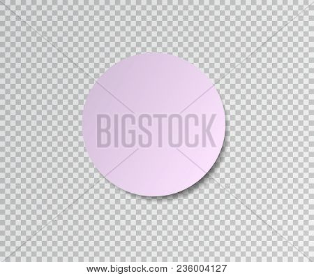 Paper Sticker With Shadow On Transparent Background. Pink Round Stick. Post Sticky Note.vector Illus