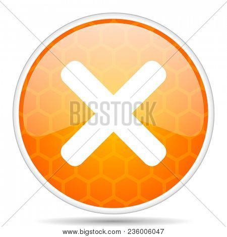 Cancel web icon. Round orange glossy internet button for webdesign.