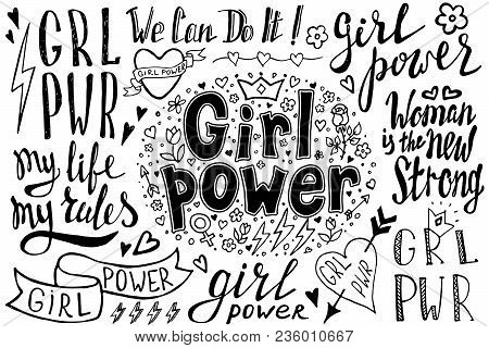 Girl Power Quotes And Illustrations. Grl Pwr Hand Drawn Set. Feminism Lettering. Womens Right. Girl