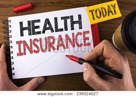 Conceptual Hand Writing Showing Health Insurance. Business Photo Text Health Insurance Information C
