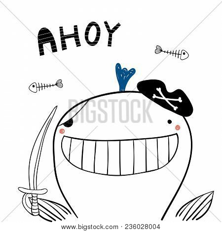 Hand Drawn Portrait Of A Cute Funny Pirate Whale In Tricorne Hat, With A Cutlass. Isolated Objects O