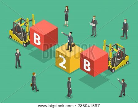 Busines To Business Flat Isometric Vector. People Are Compounding The Word B2b.