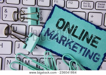 Handwriting Text Online Marketing. Concept Meaning Marketing Digital Advertising Social Media E-comm