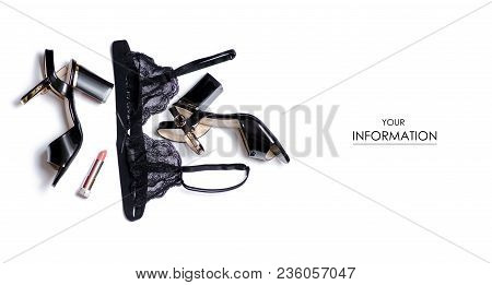 The Shoes Heel And Bra Lipstick Pattern On White Background Isolation