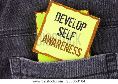 Handwriting Text Writing Develop Self Awareness. Concept Meaning What You Think You Become Motivate