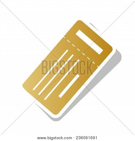 Ticket Simple Sign. Vector. Golden Gradient Icon With White Contour And Rotated Gray Shadow At White