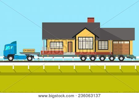 Truck Transports The House To A New Place. Vector Illustration