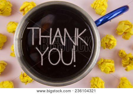 Writing Note Showing  Thank You Motivational Call. Business Photo Showcasing Appreciation Greeting A