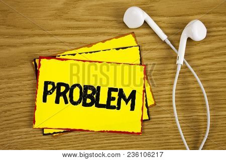 Word Writing Text Problem. Business Concept For Trouble That Need To Be Solved Difficult Situation C