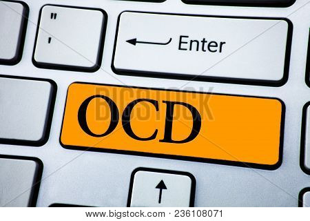 Handwriting Text Ocd. Concept Meaning Obsessive Compulsive Disorder Psychological Illness Medical Co