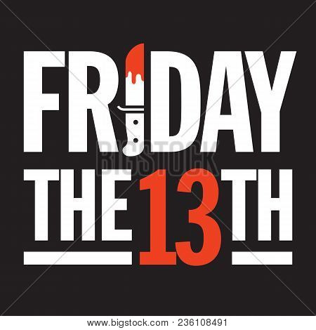 Friday The 13th Vector Design. Great Graphic Design Element For Friday The 13th Social Media Posts,