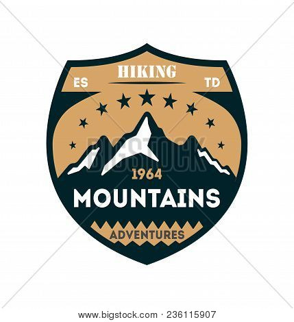 Hiking Adventures Vintage Isolated Badge. Outdoor Expedition Symbol, Mountain And Forest Explorer, T