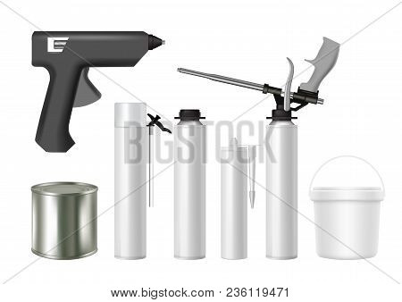 Building Tools And Construction Foam, Sealant, Glue Containers. Vector Realistic Illustration Isolat