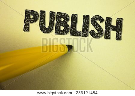 Word Writing Text Publish. Business Concept For Make Information Available To People Issue A Written