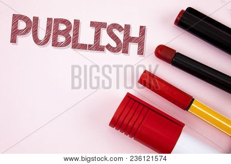 Conceptual Hand Writing Showing Publish. Business Photo Text Make Information Available To People Is