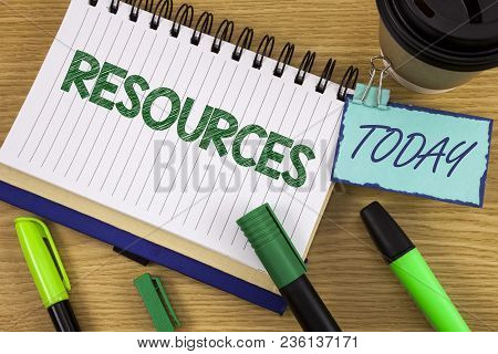 Writing Note Showing  Resources. Business Photo Showcasing Money Materials Staff And Other Assets Ne