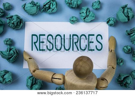 Conceptual Hand Writing Showing Resources. Business Photo Text Money Materials Staff And Other Asset