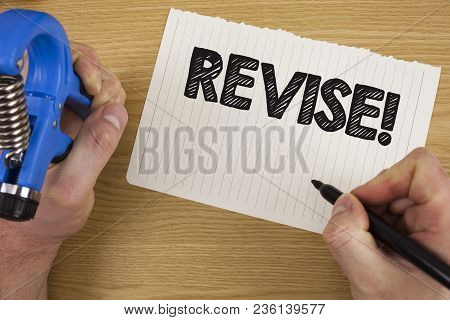 Text Sign Showing Revise Motivational Call. Conceptual Photo Reconsider Something To Improve It Revi