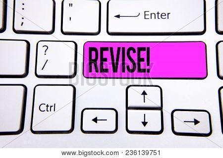 Conceptual Hand Writing Showing Revise Motivational Call. Business Photo Text Reconsider Something T