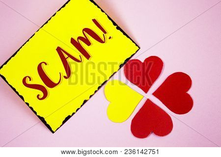 Writing Note Showing  Scam Motivational Call. Business Photo Showcasing Dishonest Act Fraud Trick Pe