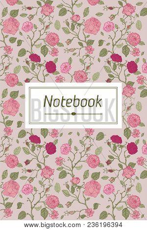 Vintage Card With Flowers On Background. Book Cover Rose Flower Engraving Vector Illustration. Scrat