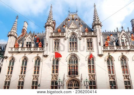 The Facade Of The Provincial Palace - Seat Of Government Of The Province Of West Flanders - At The G