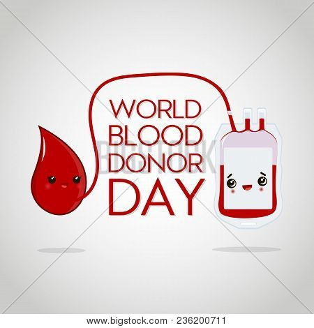 World Blood Donor Day. Vector Illustration With Cute Drop Of Blood And Blood Pack For