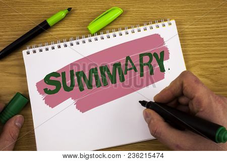 Conceptual Hand Writing Showing Summary. Business Photo Text Brief Statement Abstract Synopsis Conci