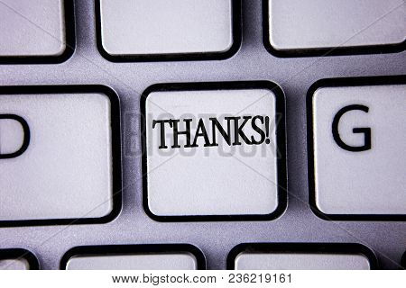 Text Sign Showing Thanks Motivational Call. Conceptual Photo Appreciation Greeting Acknowledgment Gr