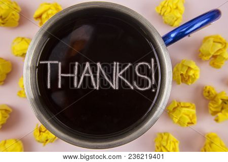 Writing Note Showing  Thanks Motivational Call. Business Photo Showcasing Appreciation Greeting Ackn