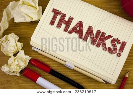 Conceptual Hand Writing Showing Thanks Motivational Call. Business Photo Showcasing Appreciation Gre