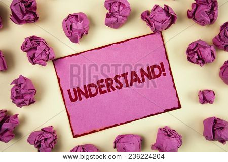 Conceptual Hand Writing Showing Understand Motivational Call. Business Photo Showcasing Know Perceiv
