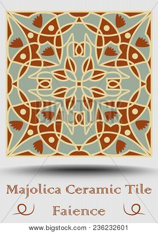 Azulejo Ceramic Tile In Beige, Olive Green And Red Terracotta. Vintage Ceramic Faience. Traditional