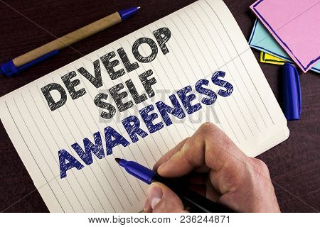 Conceptual Hand Writing Showing Develop Self Awareness. Business Photo Showcasing What You Think You