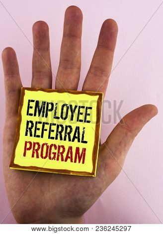 Text Sign Showing Employee Referral Program. Conceptual Photo Recommend Right Jobseeker Share Vacant