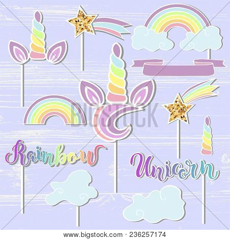 Vector Set With Unicorn, Rainbow, Horn, Star. Unicorn, Rainbow Handwritten Lettering As Patch, Stick