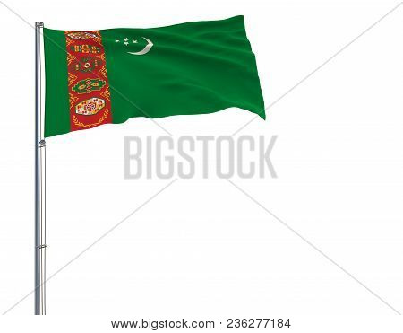 Flag Of Turkmenistan On A Flagpole Fluttering In The Wind On A White Background, 3d Rendering